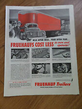 1949 Fruehauf Trailers Ad Mile After Mile Year After Year Cost Less to Operate