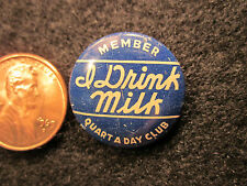 "Old Advertising Lithographed Tin Pinback Button "" I Drink Milk"""