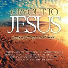 NEW Cry Out To Jesus: Songs Of Prayer & Hope (Audio CD)