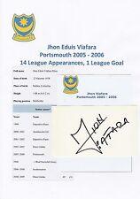 JHONNY eduis VIAFARA Portsmouth 2005-2006 Originale Firmato a Mano Taglio/Card