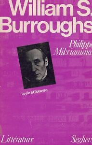 """""""WILLIAM S. BURROUGHS"""" by PHILIPPE MIKRIAMMOS -  BURROUGHS OVERVIEW FRANCE 1975"""