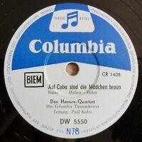 """Hansen-Quartett - Paul Kuhn - Auf Cuba sind... - Es war kein... - I/10"""" 78 RPM"""