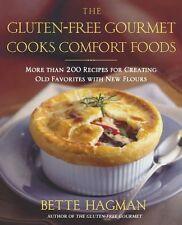 The Gluten-Free Gourmet Cooks Comfort Foods: Creat