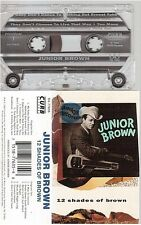 JUNIOR BROWN 12 shades of brown D4-77635 cassette K7 tape