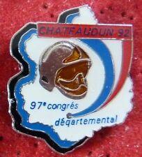 PIN'S SAPEURS POMPIERS CASQUE 97 EME CONGRES DEPARTEMENTAL VILLE CHATEAUDUN 92