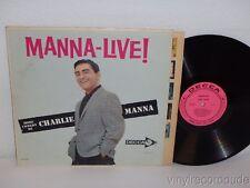 Charlie Manna Manna-Live More Comedy By Charlie Manna PROMO LP Decca DL 4213