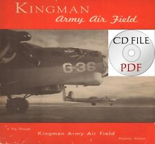 CD File Kingman Army Air Field Arizona 32 Pages Scanned PDF G-36 WW2
