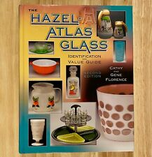 THE HAZEL-ATLAS GLASS Identification and Value Guide (LIKE NEW)