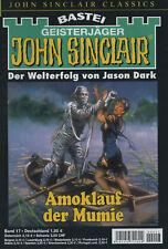 JOHN SINCLAIR CLASSICS Nr. 17 - Amoklauf der Mumie - Jason Dark
