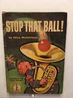 STOP THAT BALL! By Mike Mcclintock 1959 Vintage Kids HC Book, Ships Free
