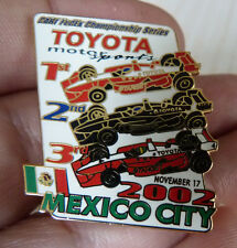 PIN'S F1 FORMULA ONE USA CART FEDEX SERIES 2002 MEXICO CITY TOYOTA EGF MFS