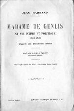 C1 NAPOLEON Harmand MADAME DE GENLIS Vie Intime et Politique 1746 1830 Ed. 1912