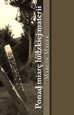 Ponad Miare Ludzkiej Materii : Elegie, Poematy I długie Wiersze by...
