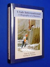 SIGNED Utah International Biography of a Business 1st Ed HCDJ Hardcover Sessions