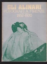 GLI ALINARI FOTOGRAFI A FIRENZE 1852 - 1920 AUTOGRAFO DI CARLO ALINARI