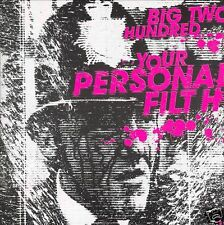 BIG TWO HUNDRED ~ Your Personal Filth ~ CD Album ~ EC!