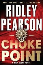 A Risk Agent Novel: Choke Point 2 by Ridley Pearson (2013, Hardcover)
