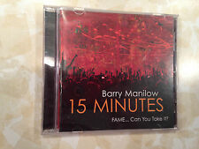 Barry Manilow 15 Minutes Fame Can you Take It Music CD Great Condition