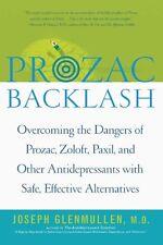 Prozac Backlash: Overcoming the Dangers of Prozac,