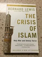 The Crisis of Islam : Holy War and Unholy Terror by Bernard Lewis Book