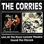 The Corries - Live at the Royal Lyceum Theatre/Sound the Pibroch (1998)  2CD NEW