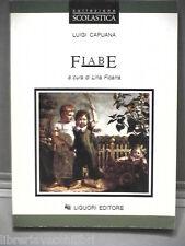 FIABE Luigi Capuana Lina Ficarra Liguori Collezione scolastica 1995 Libro Storia