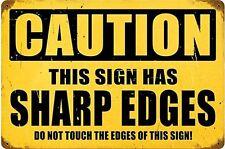 ATTENTION SIGNE A Sharp Bords rouillé panneau en métal marrant 450mm x 300mm (