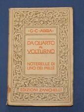 Giuseppe Cesare Abba - Da Quarto al Volturno - Prima Ed. Zanichelli 1933