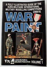 WAR PAINT VOLUME 1.  MILITARY MODELLING. UK DISPATCH.