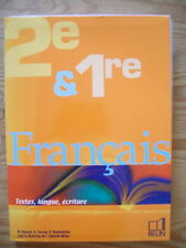 Français 2de et 1re Textes, Langues, Ecritures - Belin
