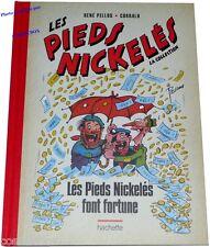Tirage luxe Les PIEDS NICKELES FONT FORTUNE fac similé René Pellos Corrald NEUF