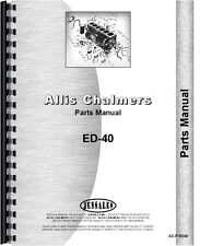Allis Chalmers ED40 Tractor Parts Manual AC-P-ED40