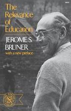 Relevance Of Education Bruner, Jerome Paperback