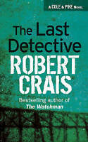 The Last Detective, Crais, Robert , Acceptable, FAST Delivery