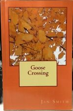 Goose Crossing by Jan Smith (Signed)