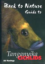 Back to Nature-Guide to Tanganyika Cichlids, Ad Konings