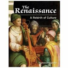 The Renaissance: A Rebirth of Culture (Primary Source Readers)