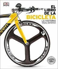 El Libro de la Bicicleta by DK (2017, Hardcover)