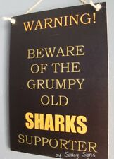 Grumpy Cronulla Sharks Football Supporter Rugby League Sign Jersey Signs Etc