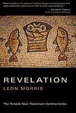 Tyndale New Testament Commentaries: Revelation Vol. 20 by Leon Morris (1987, Pap