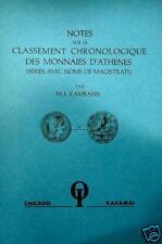 * Kambanis, Classement chronoloqique des monnaies d'Athènes, 1928, réimpr. 1980