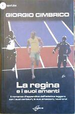 La regina e i suoi amanti il romanzo d'appendice dell'atletica leggera con..