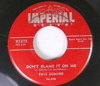 Rock 45 Fats Domino - Don'T Blame It On Me / Bo Weevil On Imperial