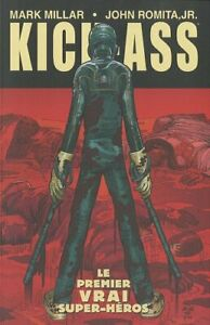 COMICS - KICK ASS > TOME 1 / MILLAR, ROMITA JR, PANINI, EDITION SOUPLE
