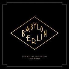 Babylon Berlin (Music From The Original TV Series) - Various (NEW 2CD)