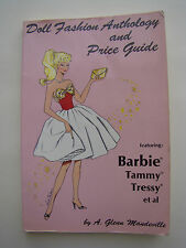 Doll Fashion Anthology and Price Guide by A. Glenn Mandeville 1st Edition 1987