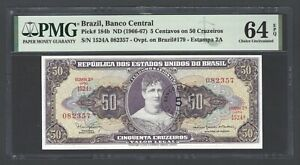 Brazil 5 Centavo on 50 Cruzerios ND(1966-67) P184b Uncirculated Grade 64