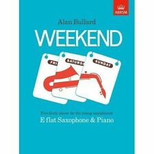 Weekend Alan Bullard Associated Board Royal Schools Music Sheet 9781854727787