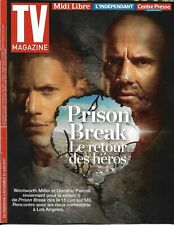 TV MAGAZINE N°22648 04/06/2017  PRISON BREAK-MILLER & PURCELL/ PLAZA/ DUJARDIN
