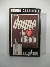 Brino Cassinelli, Donne che io difendo con dedica dell'Autore